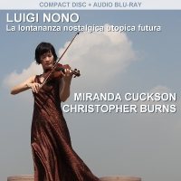 Miranda Cuckson and Christopher Burns | Luigi Nono